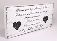 Hand Made Shabby & Chic Vintage Plaque Sister Sisters Hope Sign Present Gift