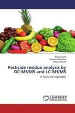 Pesticide residue analysis by GC-MS/MS and LC-MS/MS In fruits and vegetable 3062