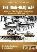 The Iran-Iraq War Volume 1, the Battle for Khuzestan, September... 9781913118525