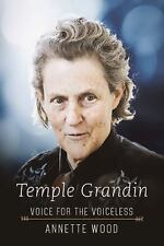 Temple Grandin : Voice for the Voiceless by Annette Wood (2016, Hardcover)