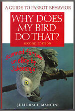 Parrot Behavior Why Does My Bird Do That Book Softcover New Scream Bite Tricks