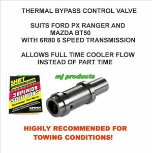 FORD PX RANGER AND MAZDA BT50 6R80 (PATENT) THERMAL BYPASS CONTROL VALVE  STL009