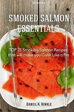 Smoker Recipes: TOP 25 Smoking Salmon Recipes that will make you Cook Like a Pro