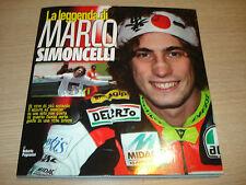 LIBRO BOOK LA LEGGENDA DI MARCO SIMONCELLI SUPERSIC ROBERTO PAGNANINI MOTO GP