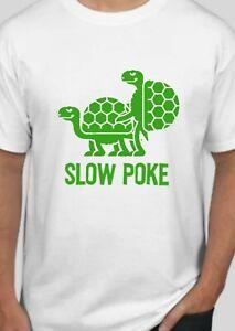 Funny turtles slow poke t shirt tshirt humor