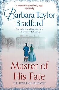 Master of His Fate by Barbara Taylor Bradford (Paperback)