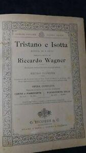 Wagner: Tristano e Isotta Canto e pianoforte  Ricordi 1909