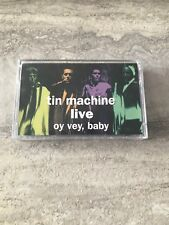 Tin Machine ~ Live oy Vey , Baby ~ Cassette Tape Rare