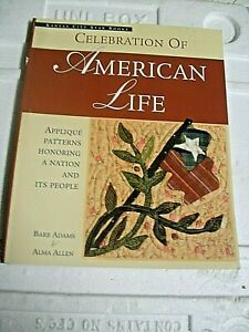 Celebration of American Life: Applique Patterns - Kansas City Star Quilting Book
