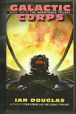 Ian Douglas - Galactic Corps VG+ cond EOS Book 2 of Inheritance Trilogy
