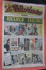 VITTORIOSO N°17 DEL 1947-ANNO XI 11° EDIZIONI AVE-con pinocchio di JACOVITTI JAC