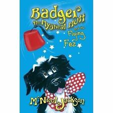 Badger the Mystical Mutt and the Flying Fez, McNicol, Lyn, New, Paperback