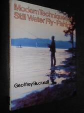Modern Techniques of still Water Fly-Fishing - Geoffrey Bucknall - 1980-1st, HB