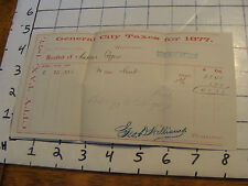General City Taxes for 1877 CITY TAX PAPER---ROCHESTER NY