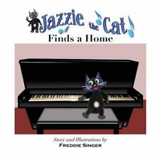Jazzie the Cat Finds a Home by Freddie Singer (2014, Paperback, Large Type)