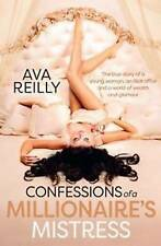 CONFESSIONS OF A MILLIONAIRE'S MISTRESS BY AVA REILLY, LIKE NEW, FREE SHIPPING