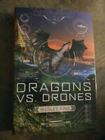 New & Unread Dragons vs. Drones Hardcover by Wesley King