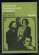 Steinitz, Paul; Harmony and Counterpoint with the Masters. Novello 1963 Good