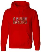 IF IN DOUBT ADD GLITTER, sparkle, shimmer, nail art, funny Jumper, Hoody, HOODIE
