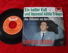 """Single 7"""" Carlos Otero - Ein heisser Kuss und tausend kühle Tränen TOP!!"""