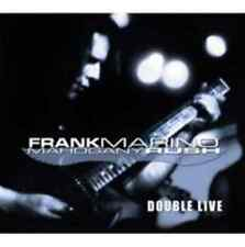 Frank Marino and Mahogany Rush-Double Live CD NEU