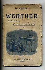 W.Goethe # WERTHER - LETTERE SENTIMENTALI # Zomack-Napoli 1906 Libro