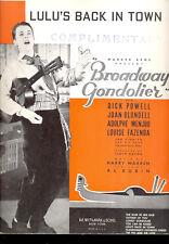 """BROADWAY GONDOLIER Sheet Music """"Lulu's Back In Town"""" Dick Powell"""