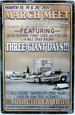 BAKERSFIELD MARCH MEET 2011 1/4 MILE DRAGS. ALL WEATHER Metal tin Sign 450 X 300