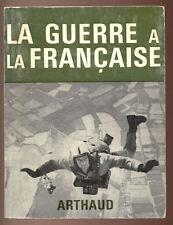 ALBERT MERGLEN, LA GUERRE A LA FRANÇAISE  1967