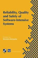 Reliability, Quality and Safety of Software-Intensive Systems : IFIP TC5 WG5....