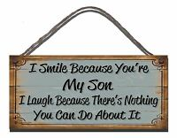 SHABBY CHIC WOODEN PLAQUE SIGN  I SMILE BECAUSE YOU'RE MY SON GIFT PRESENT