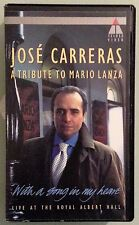 jose carreras  A TRIBUTE TO MARIO LANZA live at royal albert hall VHS VIDEOTAPE