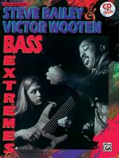 Steve Bailey & Victor Wooten: Bass Extremes Bass Guitar MUSIC BOOK & CD