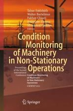Condition Monitoring of Machinery in Non-Stationary Operations : Proceedings...
