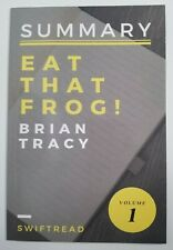 SUMMARY: Eat That Frog! Volume 1 Brian Tracy SwiftRead Stop Procrastinating