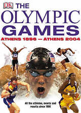 The Olympic Games: Athens 1896-Athens 2004 (Chronicle), DK, Used; Good Book