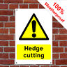 Hedge cutting sign or self adhesive vinyl sticker Health and safety Notices