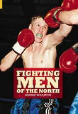 Fighting Men of the North: A History, Wharton, Gary, New Book