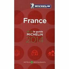 New MICHELIN FRANCE le Guide 2014 Hotels & Restaurants France Monaco, Andorre