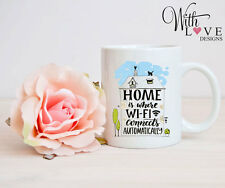 HOME WIFI CONNECTS HOME SWEET HOME PERSONALISED MUG CUP PRESENT GIFT DISTANCE