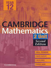 Cambridge 2 Unit Mathematics Year 12 Second Edition (Ca - Paperback NEW Pender,
