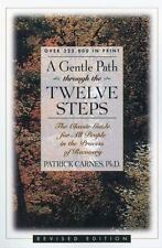 A Gentle Path Through the Twelve Steps: The Classic Guide for All People in the