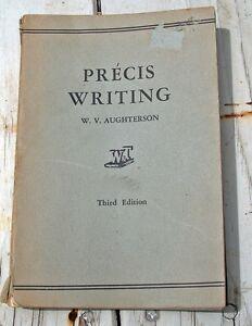 PRECIS WRITING...W.V. AUGHTERSON 3rd Edition. p/b