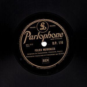 MEGA RARE COMEDY BETOVE 78 FOLIES MUSICALES VOCAL PISS-TAKE PARLOPHONE DP 116 EX