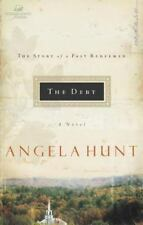 Women of Faith Fiction: The Debt : The Story of a Past Redeemed by Angela Hunt …