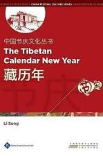 Chinese Festival Culture Series - The Tibetan Calendar New Year Song  Li 9781844