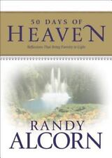 50 Days of Heaven : Reflections That Bring Eternity to Light - Randy Alcorn (LN)
