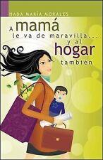 A mamá le va de maravilla... y al hogar también (Spanish Edition)-ExLibrary