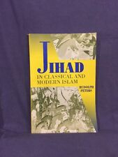 Princeton Series on the Middle East: The Jihad in Classical and Modern Islam by…