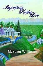 NEW Imperfectly Perfect Love (Surrendered Hearts) (Volume 1) by Shauna Williams